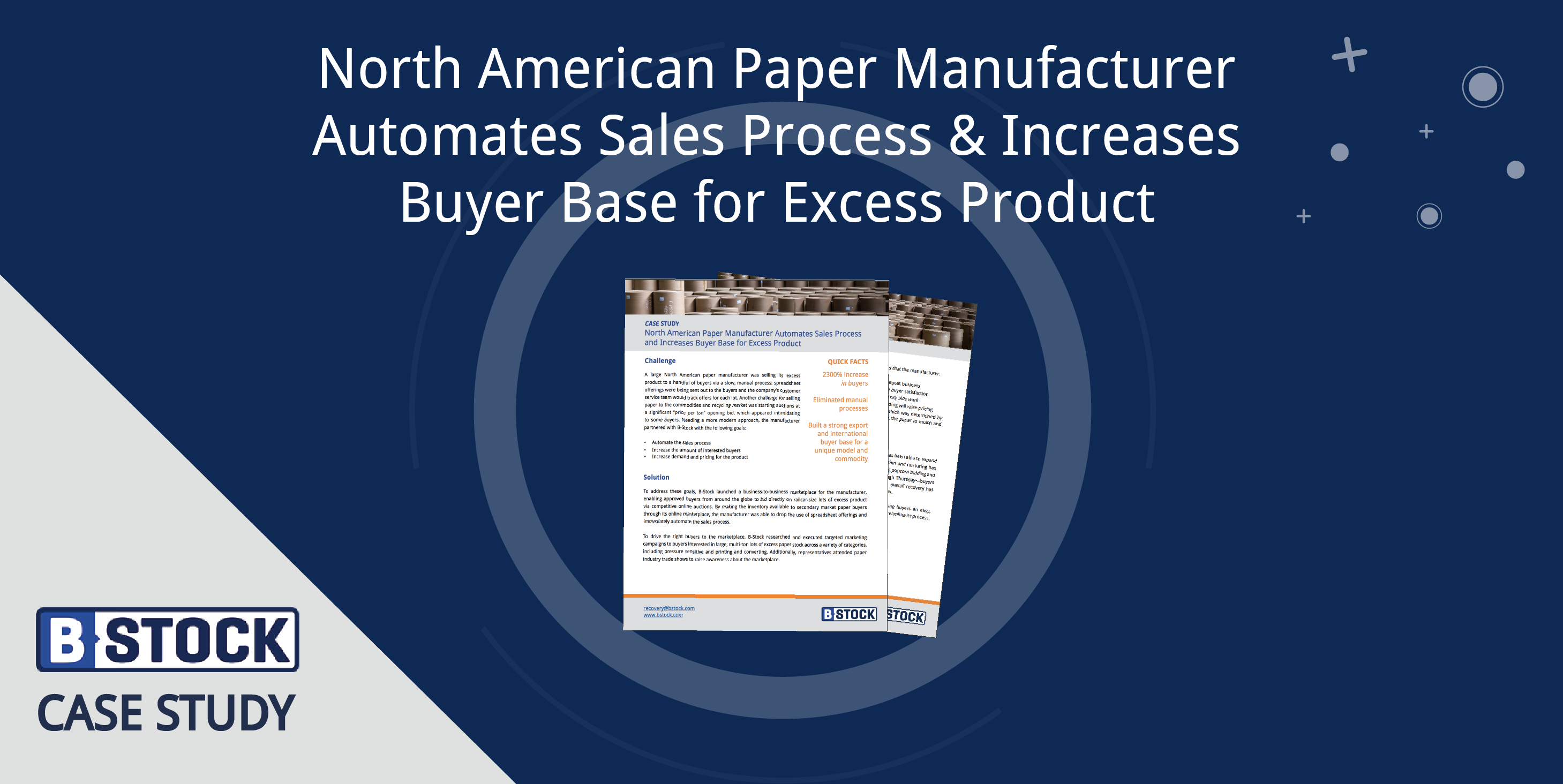 North American Paper Manufacturer Automates Sales Process and Increases Buyer Base for Excess Product