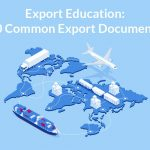 https://bstock.com/blog/export-education-10-common-export-documents/