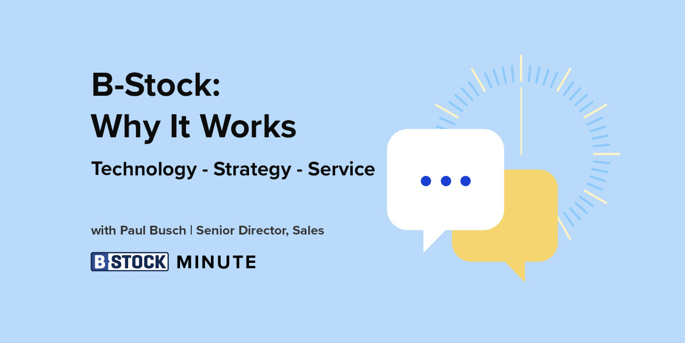 The B-Stock Minute: Why Does B-Stock Work?