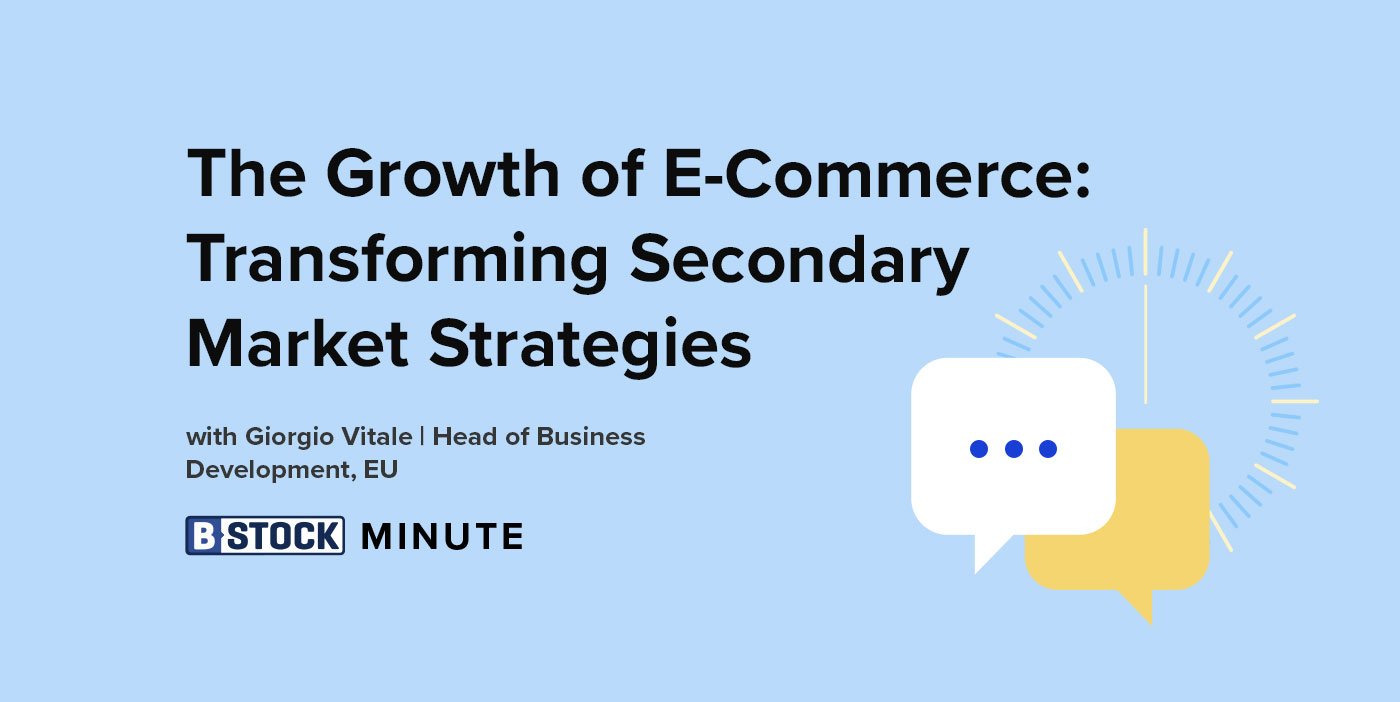The B-Stock Minute: E-Commerce Growth in the UK