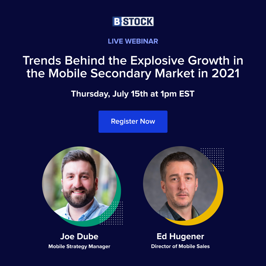 Watch Webinar: Trends Behind the Explosive Growth in the 2021 Mobile Secondary Market