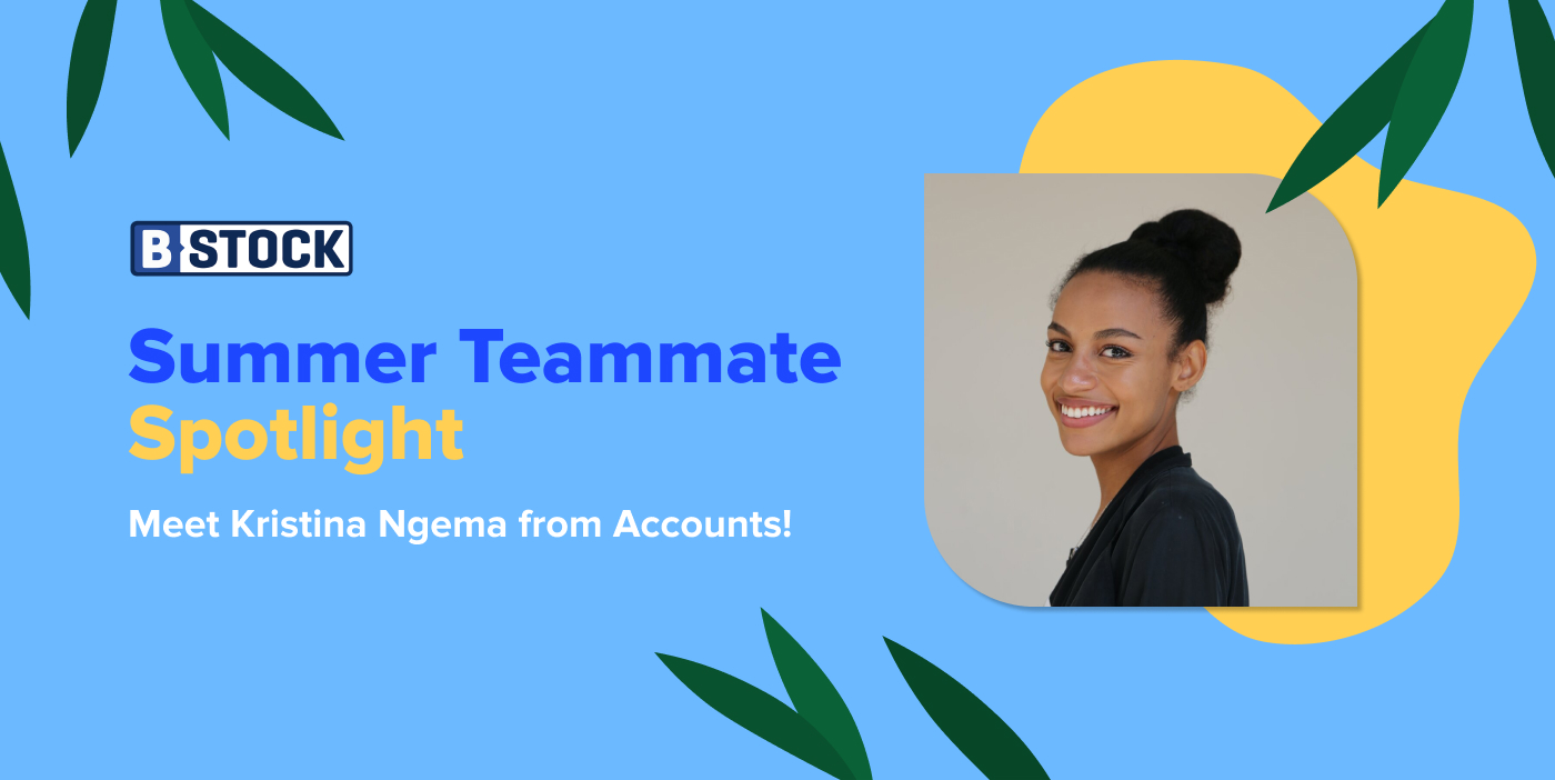 B-Stock's Summer Teammate Spotlight: Meet Kristina Ngema