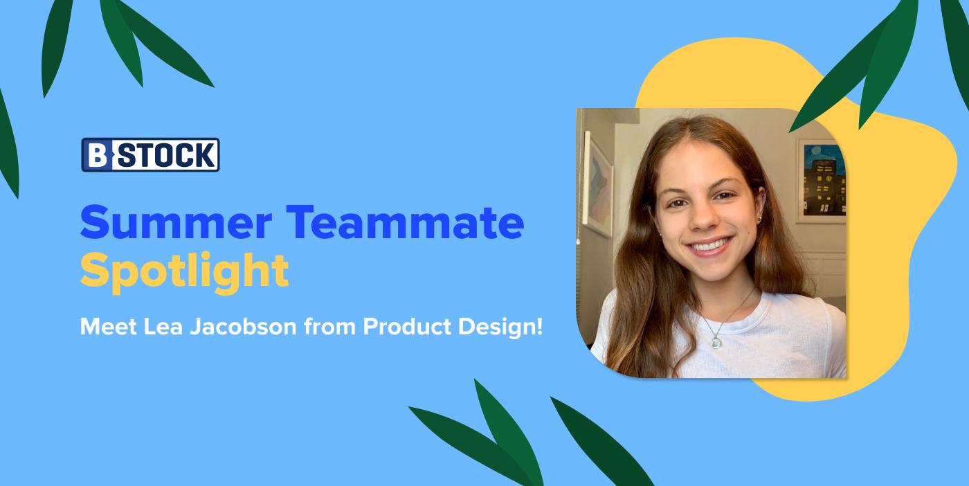 B-Stock's Summer Teammate Spotlight: Meet Lea Jacobson
